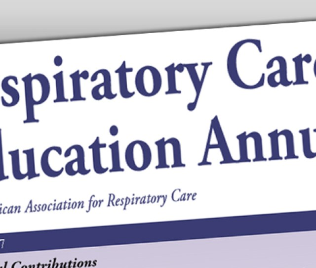 Screenshot Of Respiratory Care Education Annual The Fall 2018 Edition