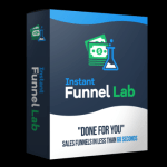 """Instant Funnel Lab Pro By Glynn Kosky – Best Powerful Software That Helps You To Create """"Complete Done For You Sales Funnels"""" With High Quality Digital Product, Sales Page, And Make You Money In Less Than 60 Seconds With Just The Click Of Mouse"""