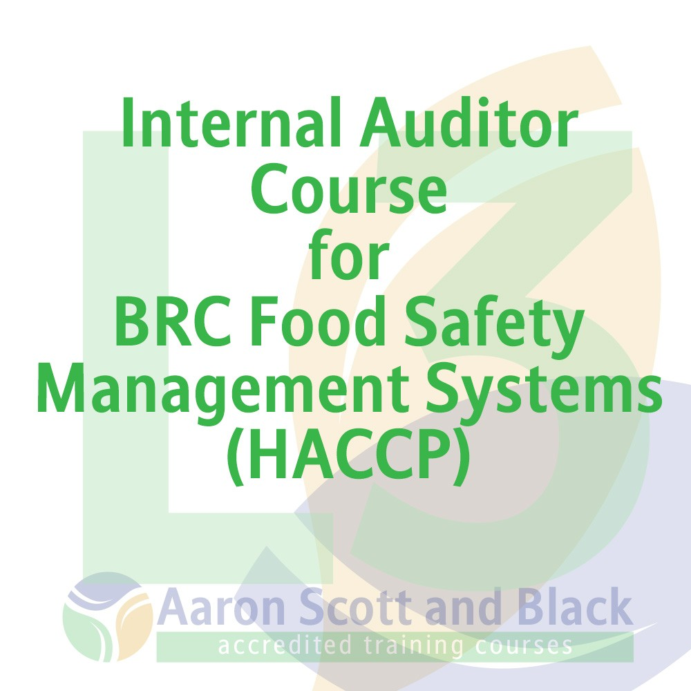 https://www.aaronscottandblack.co.uk/our-courses/auditing-qualifications/internal-auditor-course-for-brc-food-safety-management-systems-haccp/
