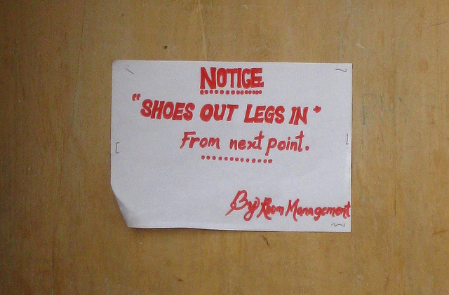 """Notice: Shoes Out Legs In From Next Point. By Room Management"""