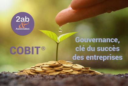 COBIT Gouvernance, la clé du succès des entreprises