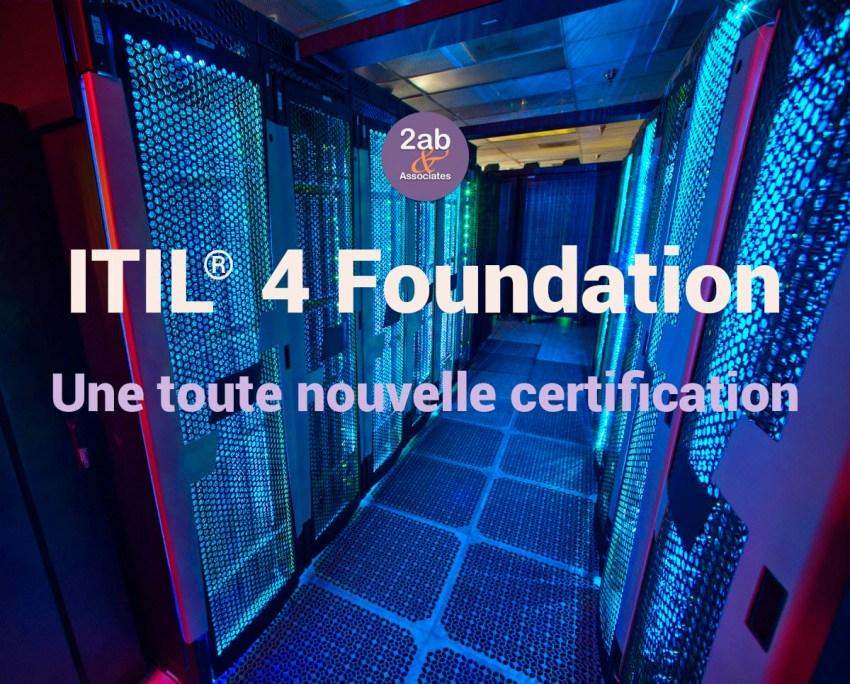 ITIL 4 Foundation : une toute nouvelle certification