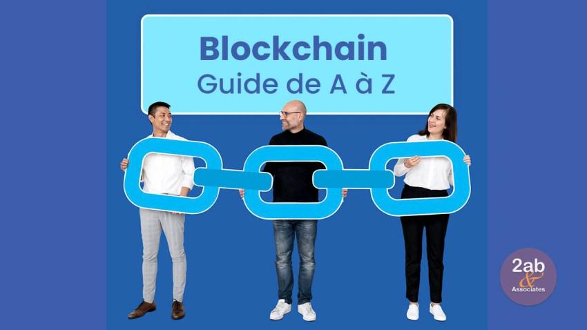 Blockchain : guide de A à Z