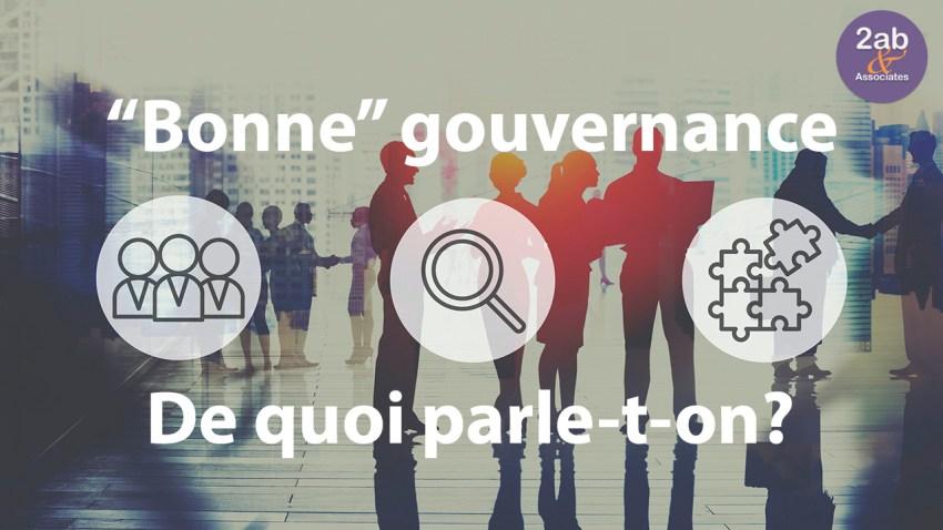 Bonne Gouvernance (Partie 1)