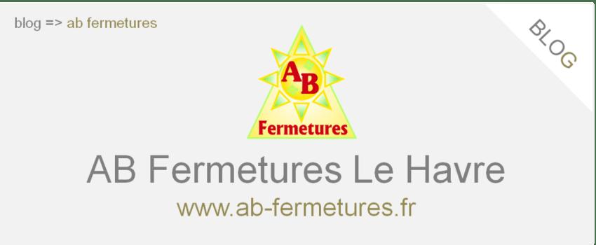 Articles sur notre actualité AB Fermetures Le Havre