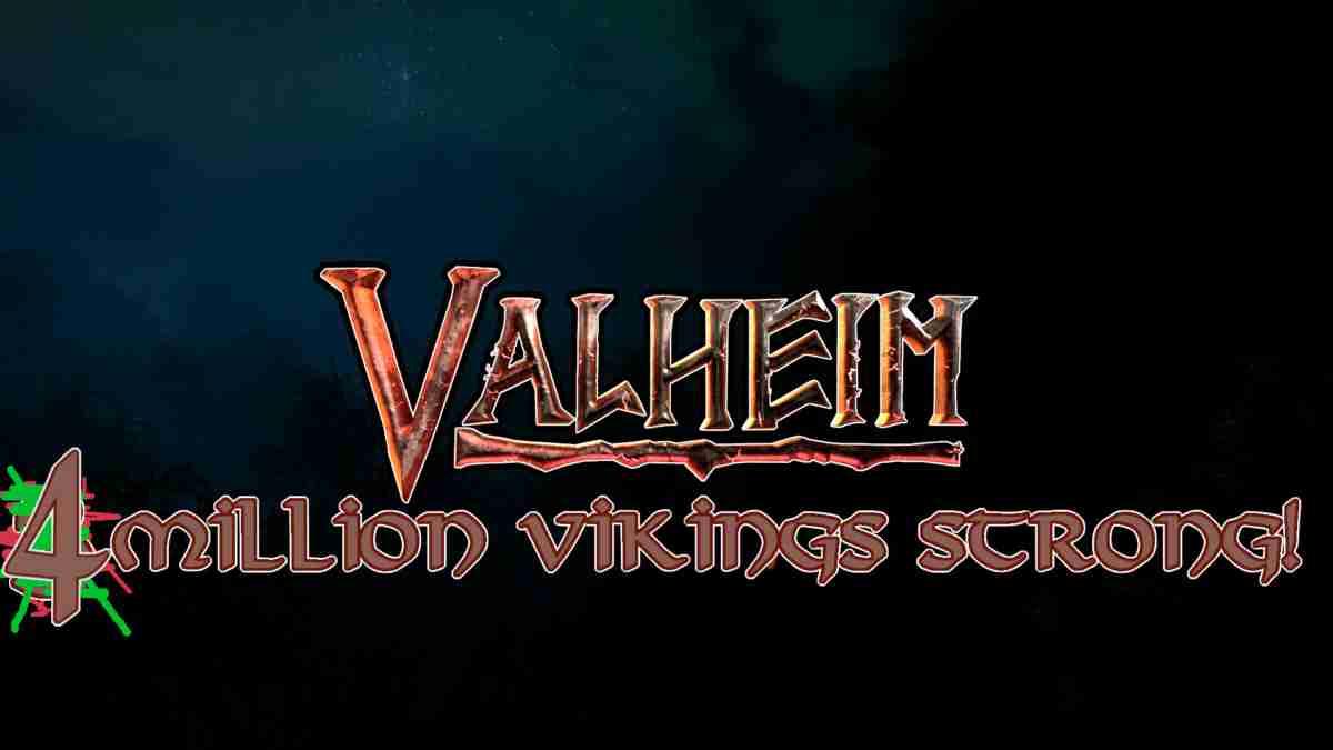 Update: Valheim has Now Sold Over 4 Million Copies