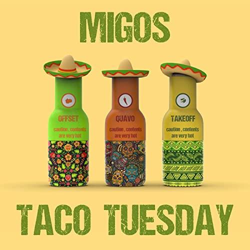 Music: Migos – Taco Tuesday