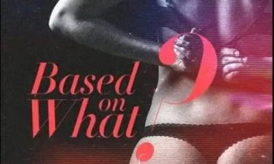 Music: Ceeza Milli – Based On What