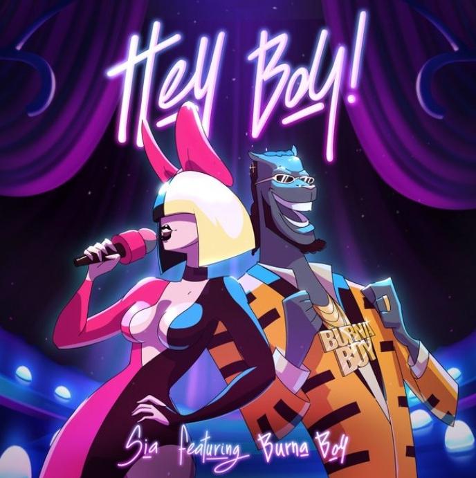 Download Music: Sia – Hey Boy (Remix) Ft Burna Boy