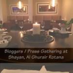 Blogger / Press Dinner at Al Shayan Persian Restaurant, Al Ghurair Rotana