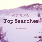 A B & Me Top Searches for October 2014