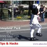 AB&Me Travels: Disneyland Park & Disney California Adventure Tips & Hacks