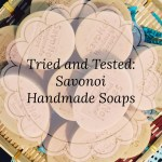 Savonoi – Handmade Soaps, Why I like them and why you should too!