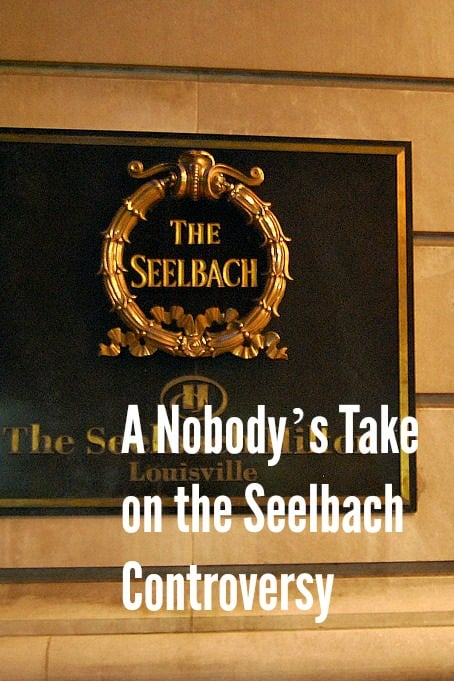 A Nobody's Take on the Seelbach Controversy