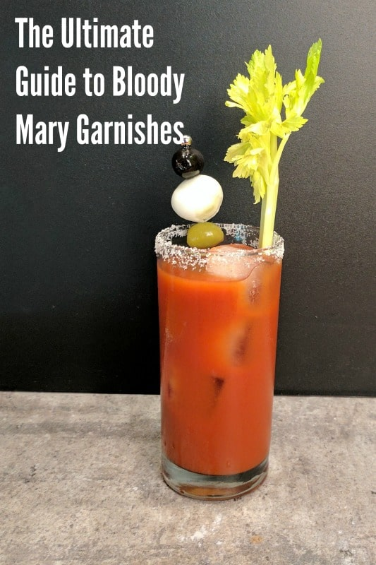 The Ultimate Guide to Bloody Mary Garnishes