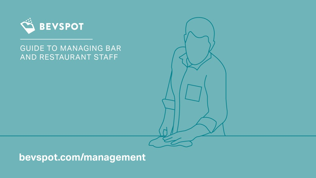 Guide to Managing Bar Staff