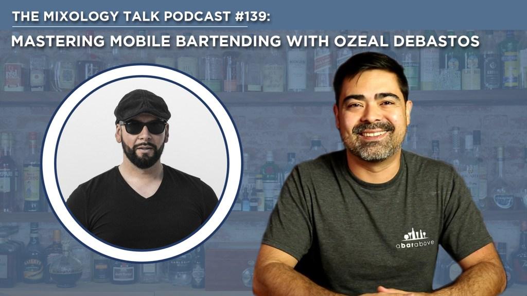 Mastering Mobile Bartending with Ozeal DeBastos