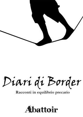 Copertina Diari di Border Racconti di un equilibrio precario