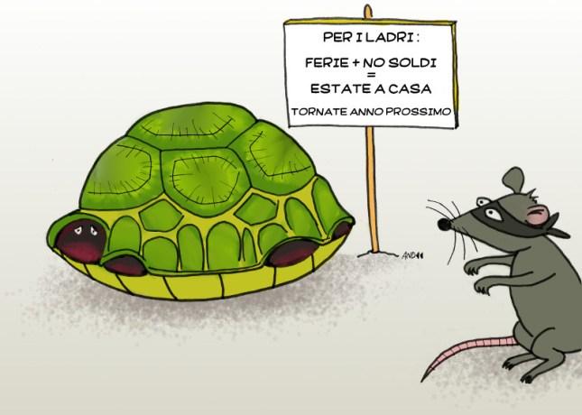"""una tartaruga è chiusa nel suo guscio un topo ladro guarda un cartello: """"ferie+no soldi=estate a casa ... tornate anno prossimo"""""""