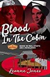Blood in the cabin