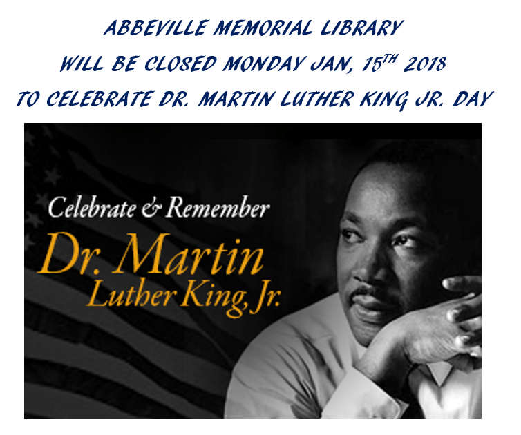 Dr Martin Luther King Jr Day Abbeville Memorial Library