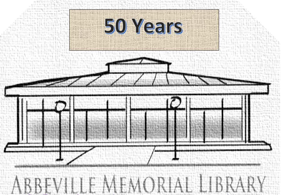 """Image showing words """"50 Years: Abbeville Memorial Library"""" and drawing of the front of the Abbeville Memorial Library."""