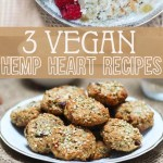 3 Vegan Hemp Hearts Recipes Falafel Breakfast Cookies No Oats Porridge Abbey S Kitchen