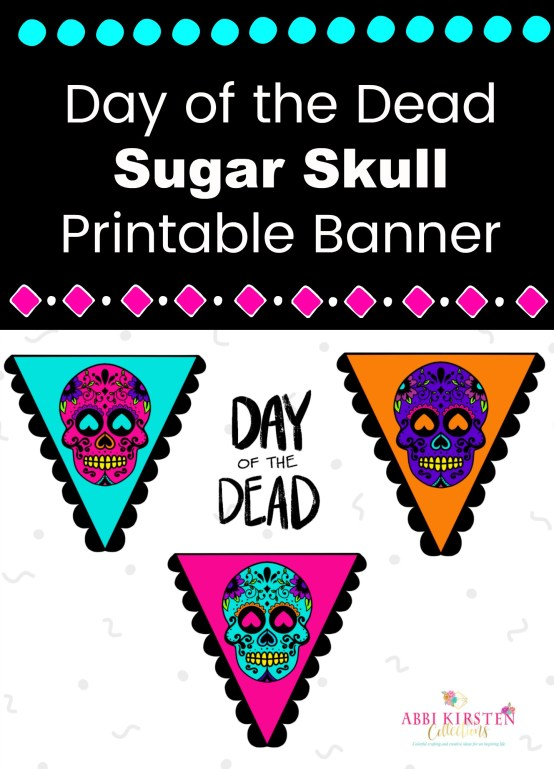 Day of the Dead Sugar Skulls Printable Banner