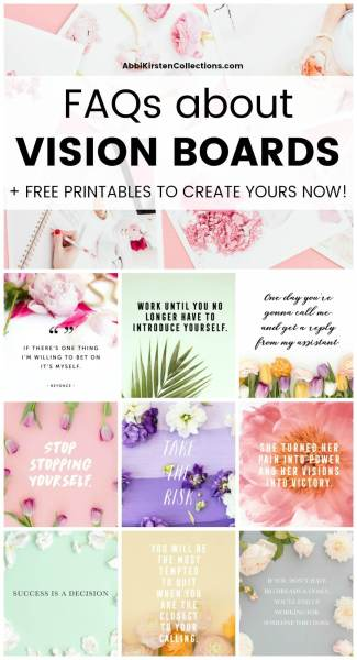 How to Make a Vision Board: Vision board examples and ideas plus free motivating quote printables to add to your own vision board!