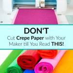 crepe paper cricut maker