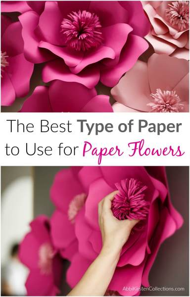 What is the best type of paper to use for making paper flowers.