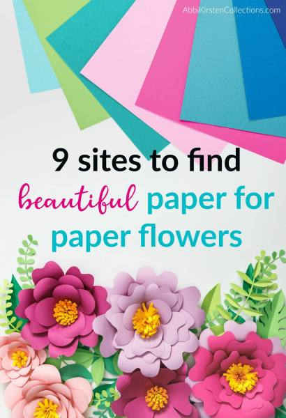 Best Paper for Paper Flowers: Where to find the best cardstock for crafting paper flowers and which type of paper you need to make your flowers look best.
