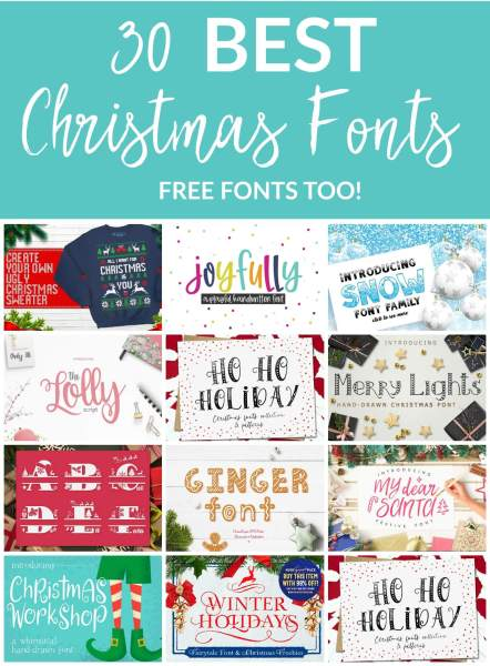 30 Best Christmas and Holiday Fonts for Crafts: Download these free and premium Christmas fonts perfect for all your festive holiday crafts and decor.