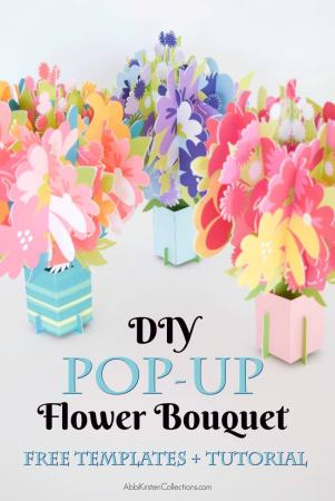DIY pop up flower bouquet cards with free templates and tutorial.