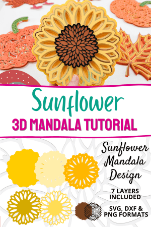 Layered Mandala SVG Tutorial. How to make a 3D layered paper mandala sunflower craft. Easy step by step mandala tutorial for Cricut.
