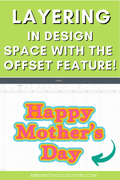 Learn how to use the Offset feature in Cricut Design Space to create additional layers to your text, SVG files and images.