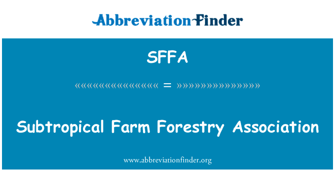 Tree thinning can make your forest a richer and more diverse place, giving your trees more room to grow. Sffa Definition Subtropical Farm Forestry Association Abbreviation Finder