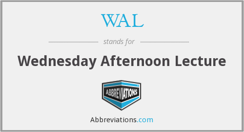 WAL - Wednesday Afternoon Lecture