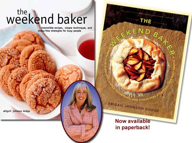 The Weekend Baker by Abby Dodge