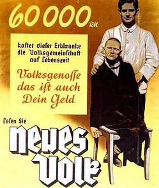 Cartel alemán en el que alude a la importancia de la eugenesia para evitar que los «disminuídos» arruinen al estado