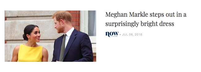 """The header reads """"Meghan Markle comes out with a surprisingly bright dress"""""""