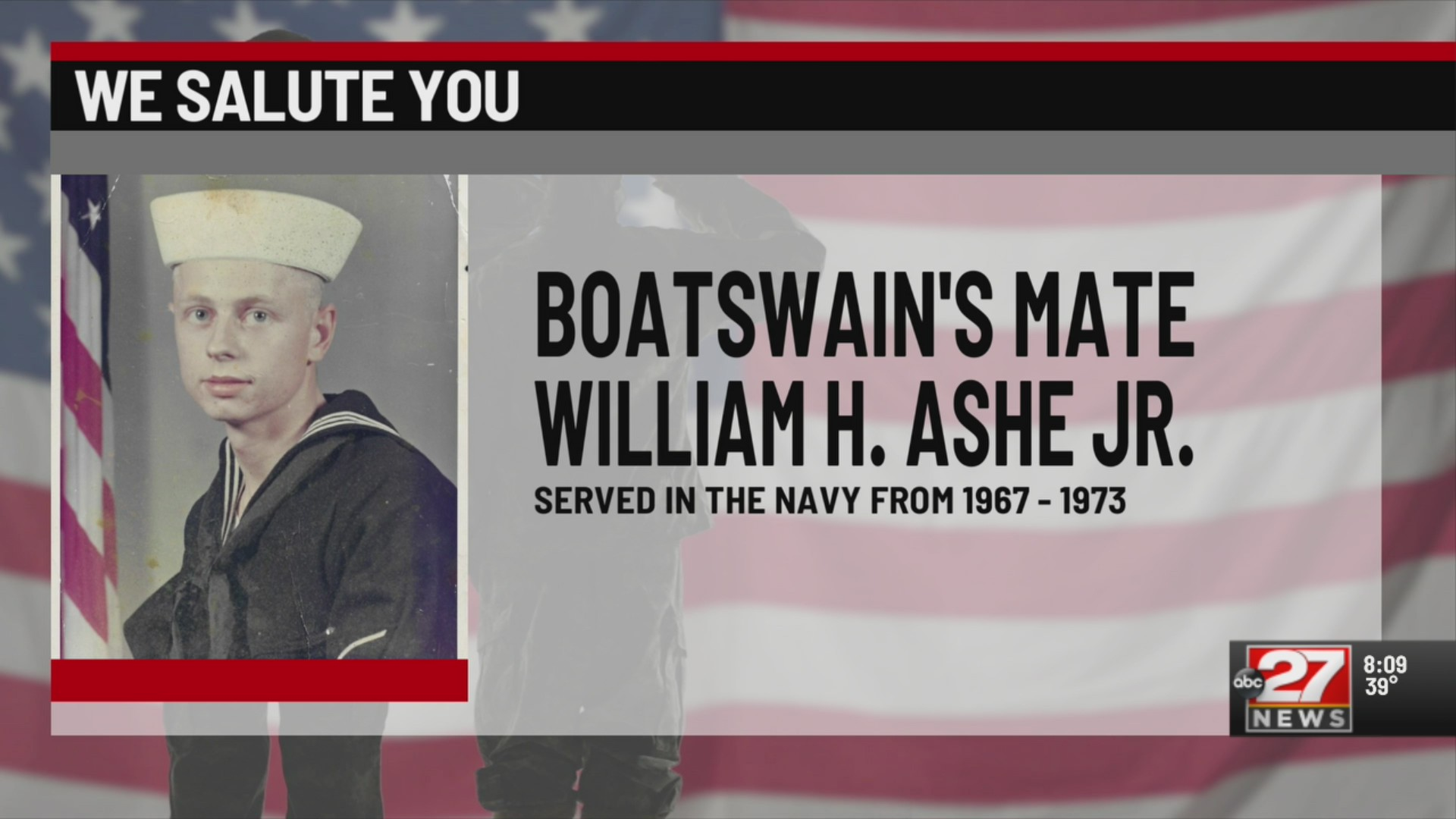 We salute you William H. Ashe Jr