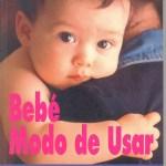 Bebé modo de usar