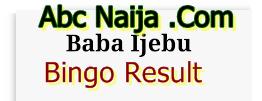 Baba Ijebu Bingo Result