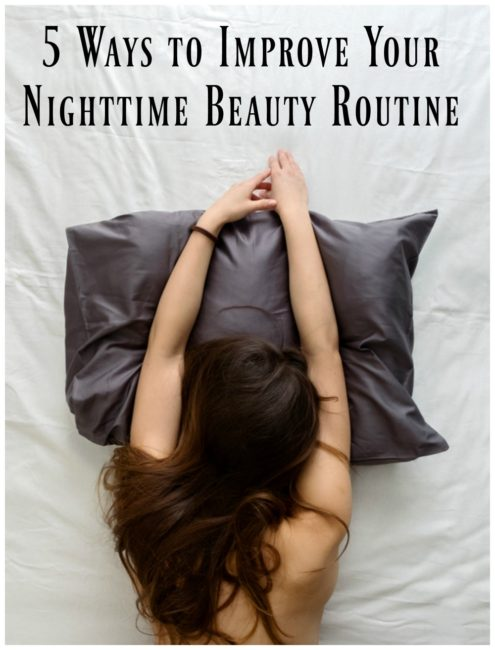 improve nighttime beauty routine