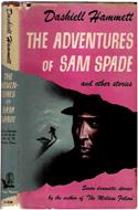 The Adventures of Sam Spade by Dashiell Hammett