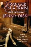 Stranger on a Train by Jenny Diski
