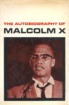 The Autobiography of Malcolm X by Alex Haley and Malcom X