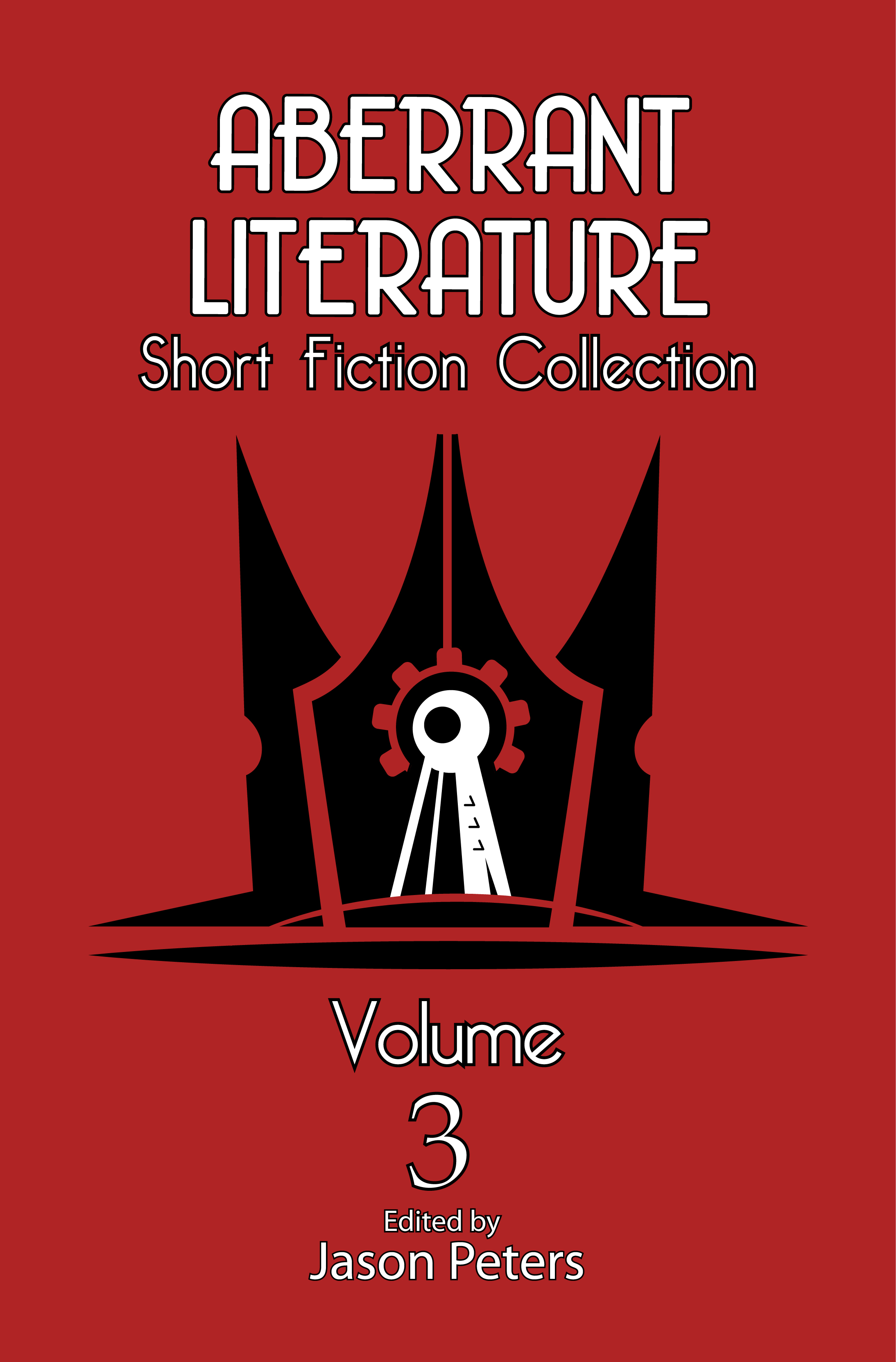 Aberrant Literature Short Fiction Collection Volume 3 is live and for sale!