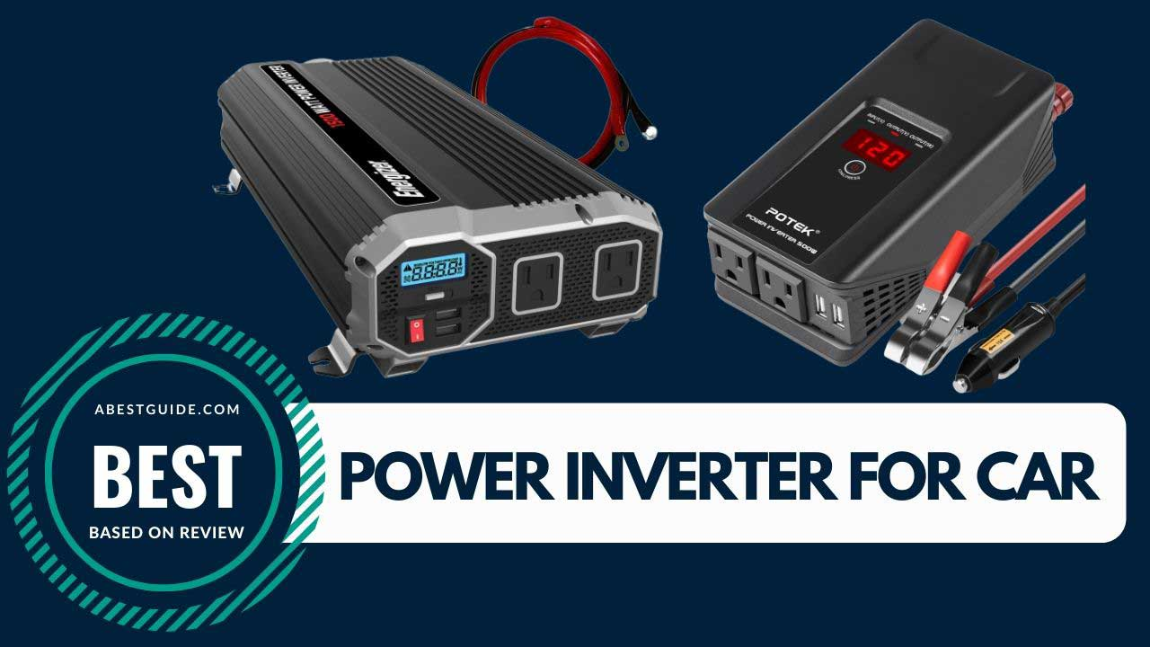 Best Power Inverter for Car Buying Guide in 2020